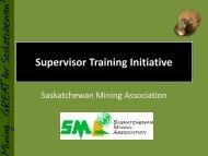 The Industrial Supervisor - Saskatchewan Mining Association