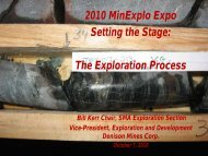 2010 MinExplo Expo Setting the Stage: The Exploration Process