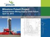 Milestone Potash Project - Saskatchewan Mining Association