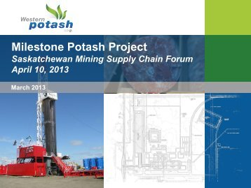 Milestone Potash Project - Saskatchewan Mining Association