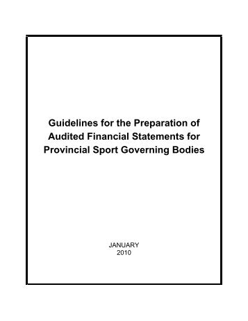 Guidelines for the Preparation of Audited Financial ... - Sask Sport Inc.