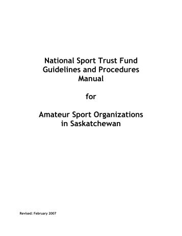 National Sport Trust Fund Guidelines and ... - Sask Sport Inc.