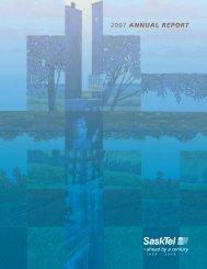 2007 ANNUAL REPORT - SaskTel