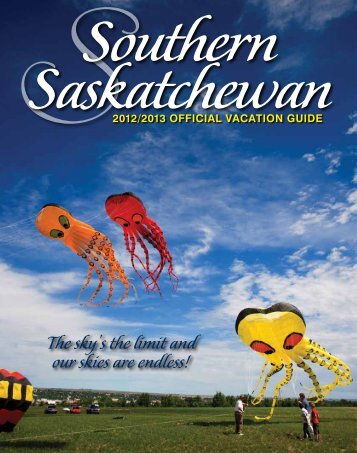 Southern Saskatchewan - Tourism Saskatchewan