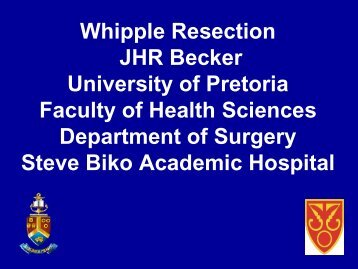 Whipple Resection JHR Becker University of Pretoria ... - SASSiT