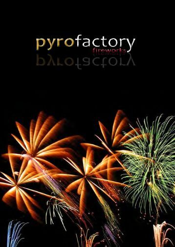 www.pyrofactory.at office@pyrofactory.at +43 680 442 67 97