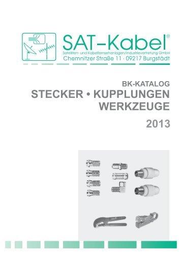 STECKER • KUPPLUNGEN WERKZEUGE 2013 - SAT-Kabel GmbH