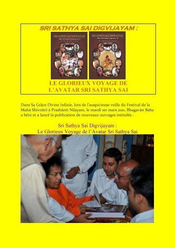 SRI SATHYA SAI DIGVIJAYAM : - Organisation Sri Sathya Sai France