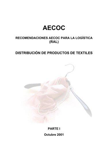 (RAL) DISTRIBUCIÓN DE PRODUCTOS DE TEXTILES Parte I - Aecoc