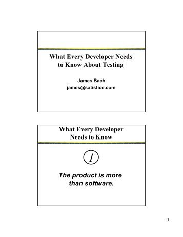 What Every Developer Needs to Know About Testing - James Bach