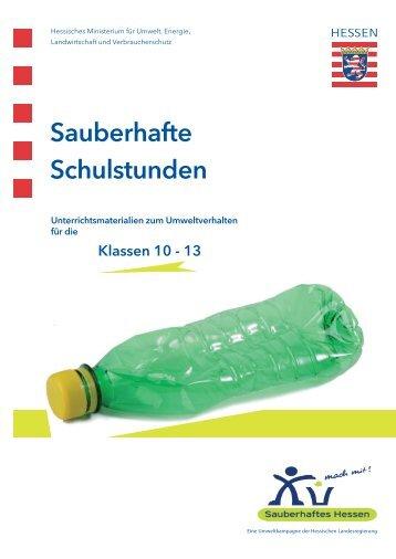 Sauberhafte Schulmaterialien 2013 Klasse 10-13 (PDF, 2 MB)