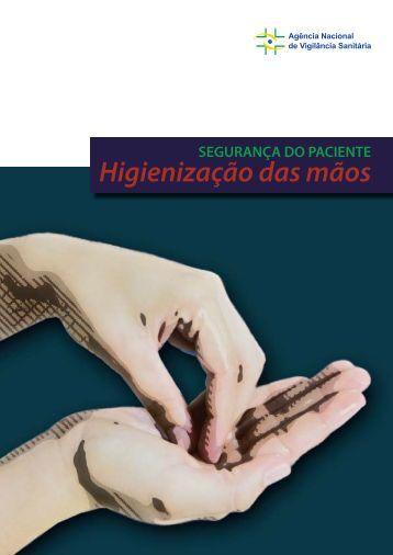 Manual de Segurança do Paciente – Higienização das Mãos