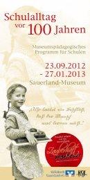 Flyer_Schulalltag vor 100 Jahren - Sauerland-Museum