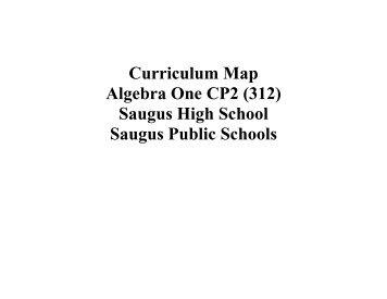 Curriculum Map Algebra One CP2 - Saugus Public Schools