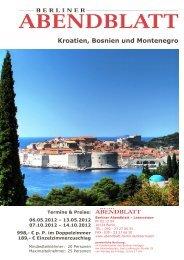 Kroatien, Bosnien und Montenegro - Leserreisen - Berliner Abendblatt