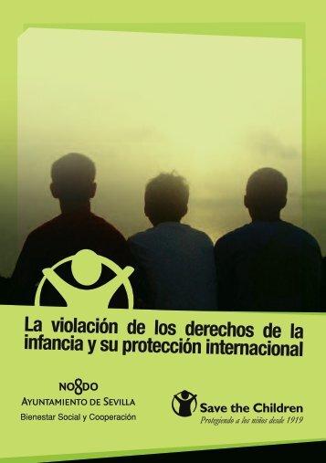 La violación de los derechos de la infancia y su ... - Save the Children