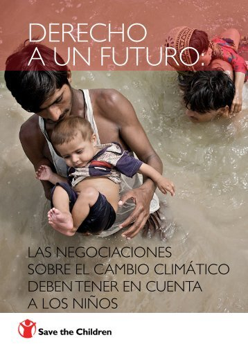 Derecho a un futuro: Las negociaciones sobre ... - Save the Children