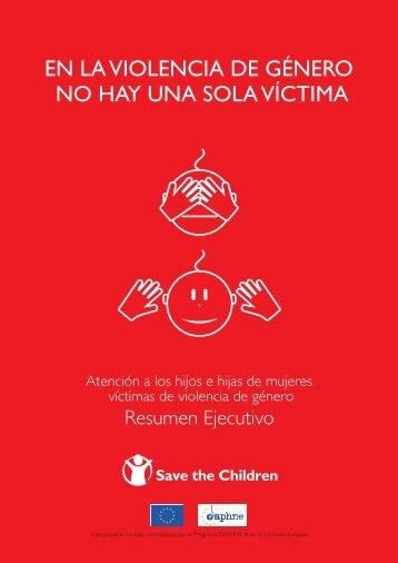 en la violencia de género no hay una sola víctima - Save the Children