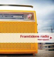 Framtidens radio - Sveriges Radio (pdf)