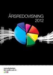 ÅRSREDOVISNING 2012 - Myndigheten för radio och tv