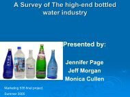 A Survey of The high-end bottled water industry Presented by: