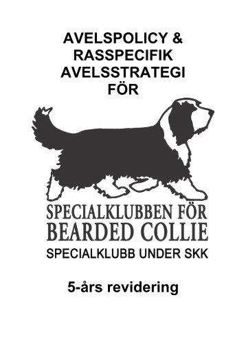 avelspolicy & rasspecifik avelsstrategi för - Specialklubben för ...
