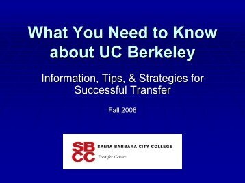 What You Need to Know about UC Berkeley & UCLA