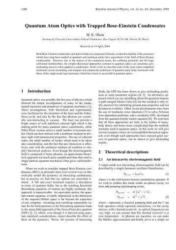 Quantum Atom Optics with Trapped Bose-Einstein Condensates