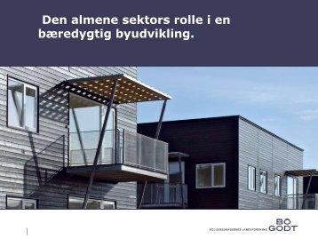 Den almene sektors rolle i en bæredygtig byudvikling.