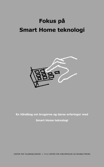 Fokus på Smart Home teknologi - Statens Byggeforskningsinstitut