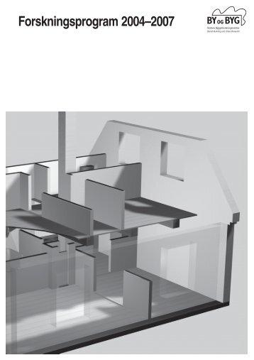 Forskningsprogram 2004–2007 - Statens Byggeforskningsinstitut