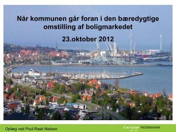 Projektchef Poul Rask Nielsen, Frederikshavn Kommune: NÃ¥r ...