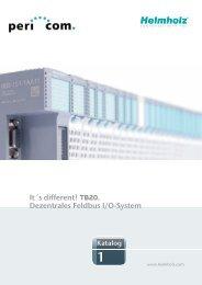 It´s different! TB20. Dezentrales Feldbus I/O-System - Pericom AG