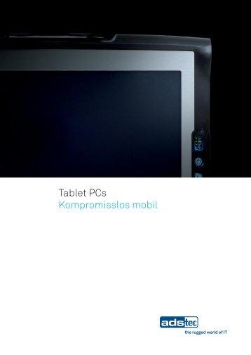 Tablet PCs Kompromisslos mobil