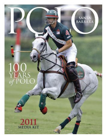 Celebrating Santa Barbara Polo & Racquet Club's Centennial Year