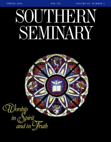 0233 NOV '00 SSMAG (The TIE) - Southern Baptist Theological ...