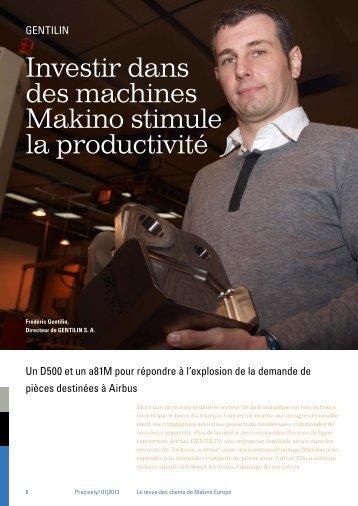 Investir dans des machines Makino stimule la ... - Makino Europe