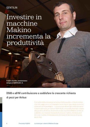 Investire in macchine Makino incrementa la ... - Makino Europe