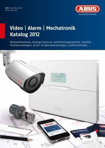 Video | Alarm | Mechatronik Katalog 2012 - Alarmanlagen