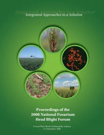 Proceedings of the 2007 National Fusarium Head Blight Forum - U.S ...