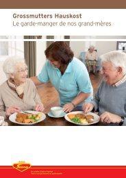 Le garde-manger de nos grand-mères - Scana Lebensmittel AG
