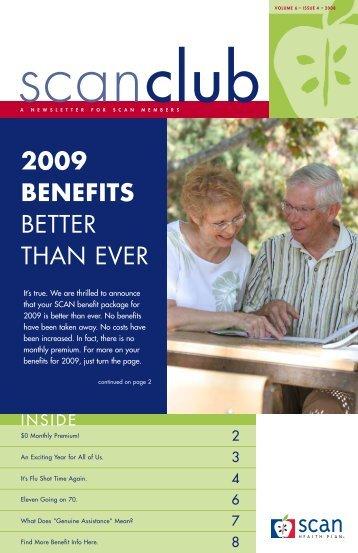 2009 BENEFITS BETTER THAN EVER - SCAN Health Plan