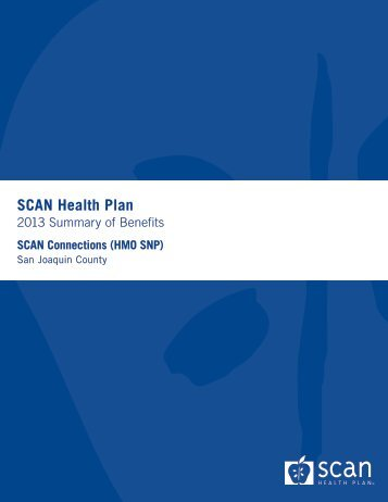 G7057 - 2013 Summary of Benefits - SCAN Health Plan