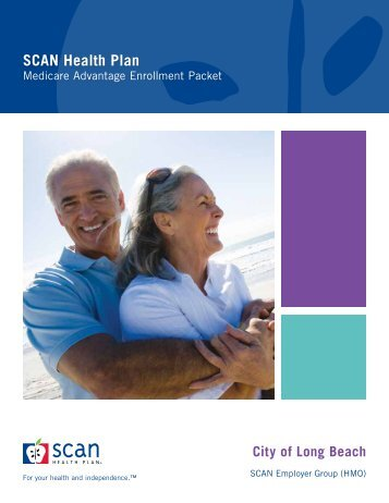 SCAN Summary of Benefits - SCAN Health Plan