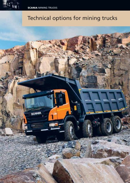 Technical options for mining trucks - Scania