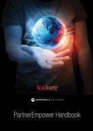 PartnerEmpower Handbook - ScanSource Europe Motorola