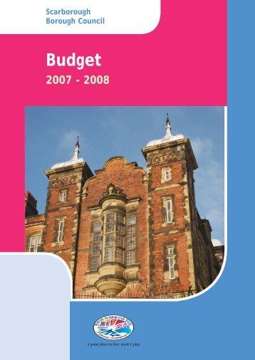Budget Book 2007/08 - Scarborough Borough Council