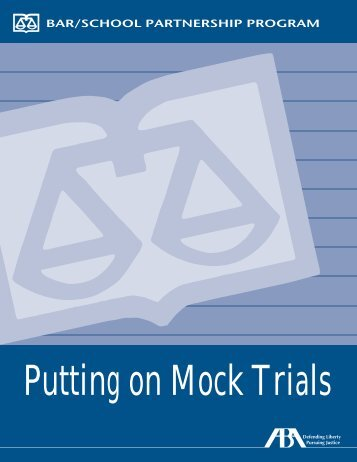 Putting on Mock Trials - Law-Related Education