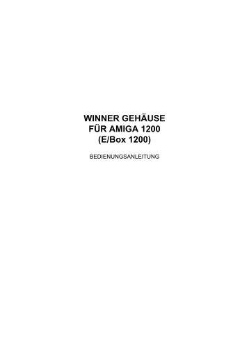 WINNER GEHÄUSE FÜR AMIGA 1200 (E/Box 1200)
