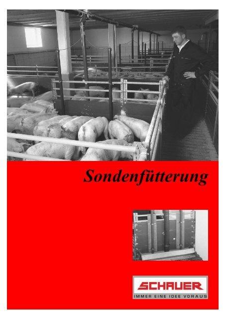 Sondenfü tterung - Schauer Agrotronic GmbH
